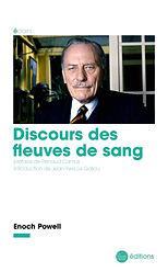Renaud Camus préface in discours des fleuves de sang enock powell la nouvelle librairie 2019