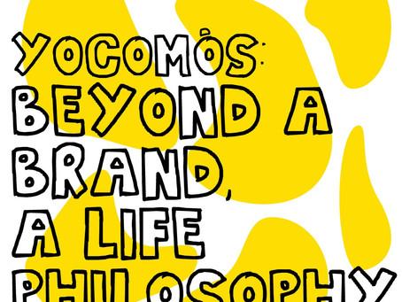 Yocomós: beyond a brand, a life philosophy