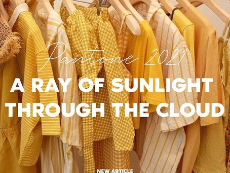 PANTONE 2021: A RAY OF SUNLIGHT THROUGH THE CLOUD