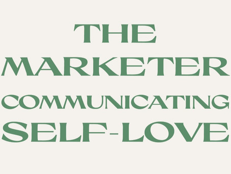 @siempremanola: the marketer communicating self- love