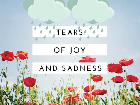 Tears of Joy and Sadness
