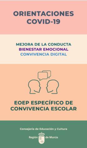 """""""Orientaciones COVID-19 para la mejora de la conducta, el bienestar emocional y la convivencia"""