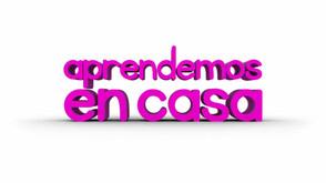"""""""APRENDEMOS EN CASA"""""""
