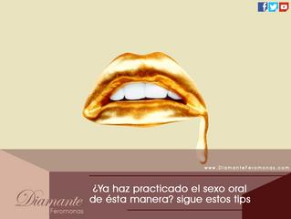 ¿Ya haz practicado el sexo oral de ésta manera? sigue estos tips y da el todo: