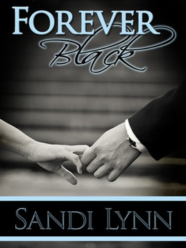 Book Recommendation: Forever Black by Sandi Lynn (The Forever Trilogy #1)