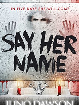 Book Review: Say Her Name by Juno Dawson