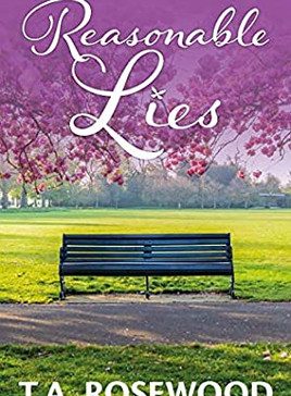 Book Review: Reasonable Lies by T.A. Rosewood