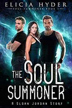 Book Recommendation: The Soul Summoner by Elicia Hyder (The Soul Summoner Series #1)