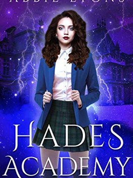 Book Recommendation: Hades Academy, First Semester by Abbie Lyons (Hades Academy #1)