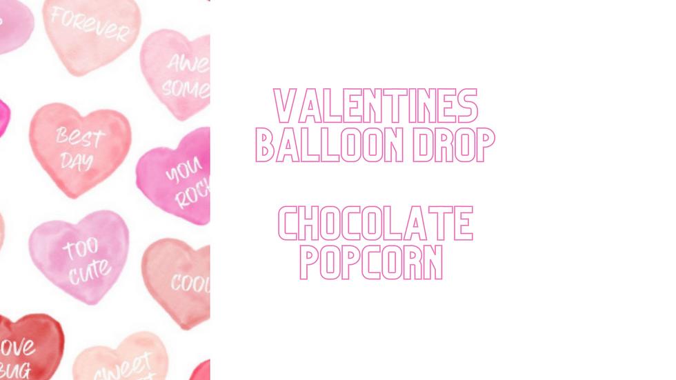 Valentines Balloon Drop - Peterbrooke Chocolate Popcorn Option