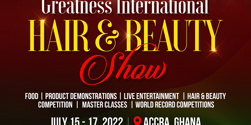 The The Greatness International Hair & Beauty Show