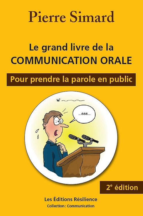 Le grand livre de la communication orale