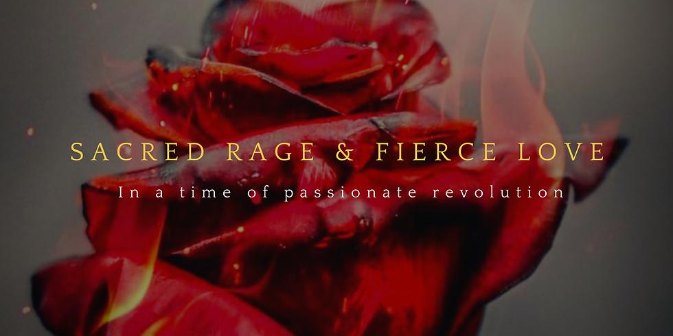 Sacred Rage & Fierce Love Beltane Ceremony