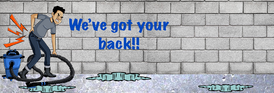 Don't hurt your back, call Basement Rehab for your waterproofing needs.