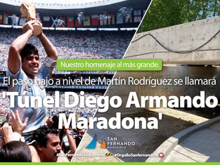 "San Fernando tendrá el túnel ""Diego A. Maradona"""