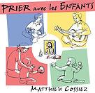 poplouange musique chrétienne contemporaine louange chants chrétiens cossiez album prier avec les enfants catéchèse pastorale comunion baptême cadeau