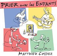 album prier avec les enfants catéchèse caté chant chrétien