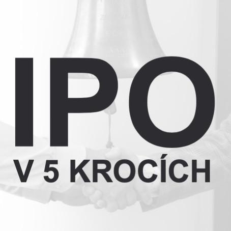 IPO V ČESKU? 5 KROKŮ A JSTE NA BURZE!