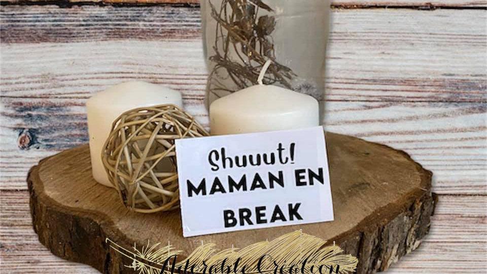 """Décalque de vinylenoir """"shut! maman en break"""""""