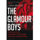 9781526601711 The Glamour Boys by Chris