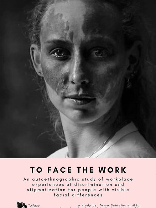 To Face The Work: the experiences of people with a visible facial difference...