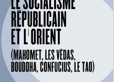 Le socialisme républicain et l'Orient