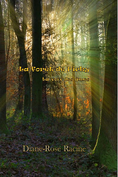 La Forêt de Picky - La voix des âmes