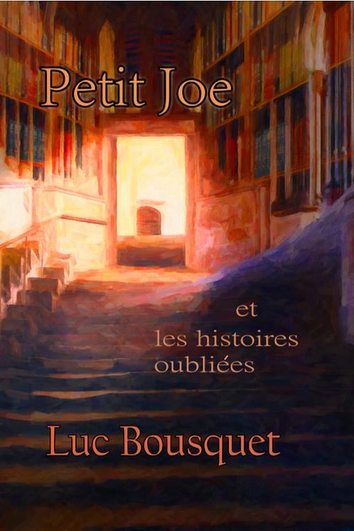 Récit fantastique Petit Joe et les histoires oubliées