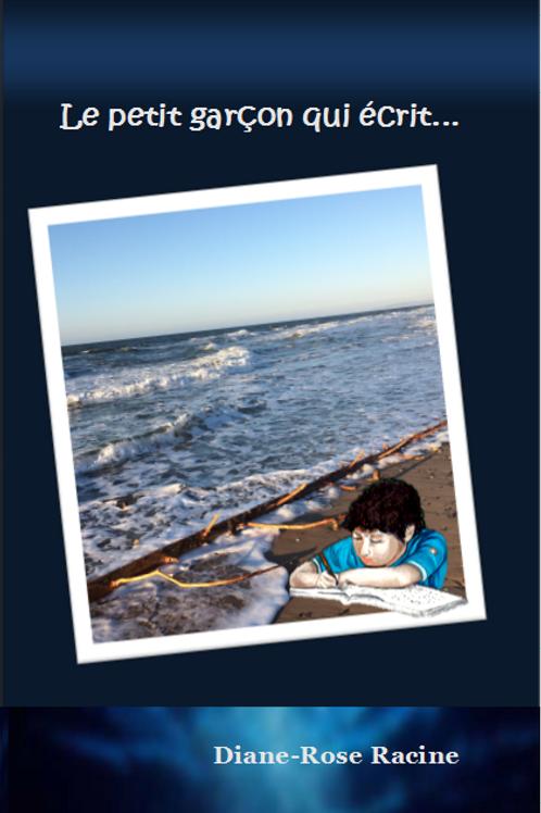Roman fiction - Le petit garçon qui écrit