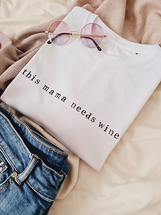 This mama needs wine