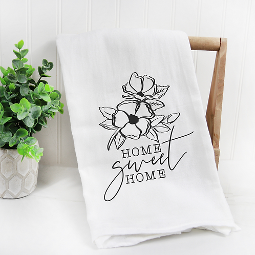 Home Sweet Home Floral Flour Sack Towel