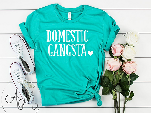 Domestic Gangsta T-Shirt