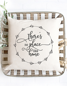 There's No Place Like Home Pillow Cover