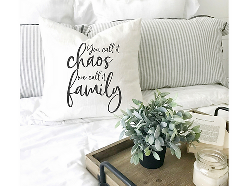 You Call it Chaos Pillow Cover