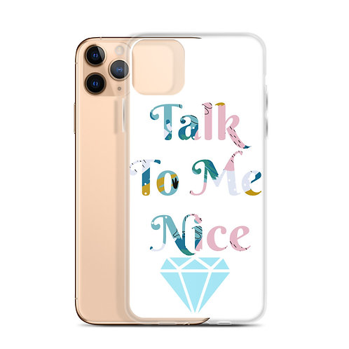 Talk to me Nice iPhone Case