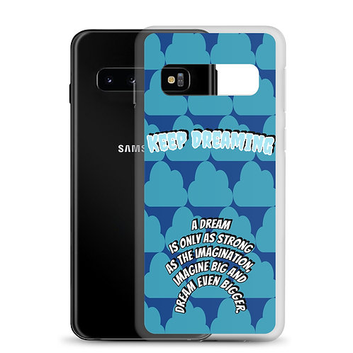 Keep Dreaming Samsung Case