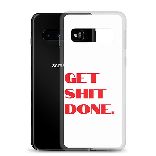 Get Shit Done Samsung Case