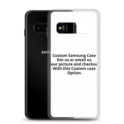 Custom Samsung Case