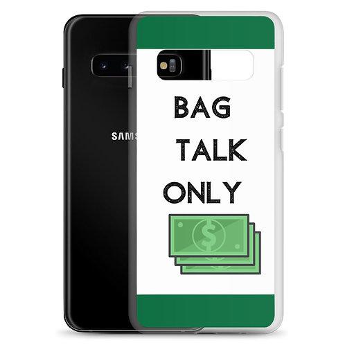 Bag Talk Samsung Case
