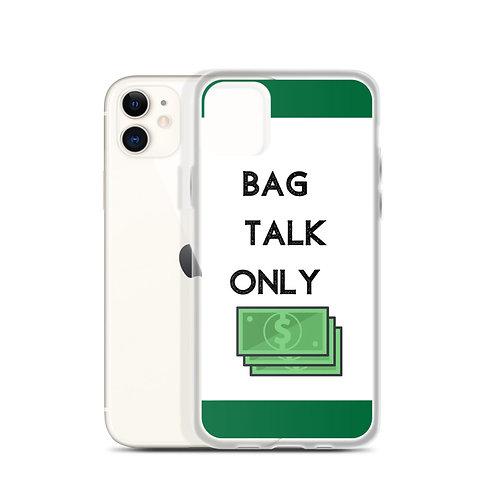 Bag Talk iPhone Case