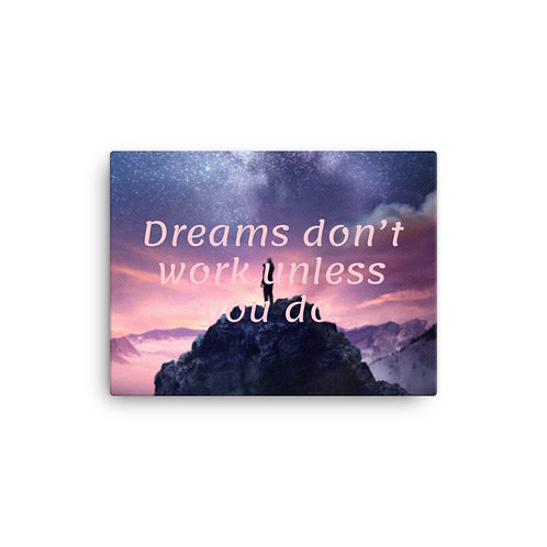 Work for your dreams Canvas