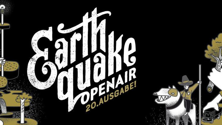 Earth Quake Openair
