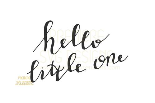 Hello Little One SVG
