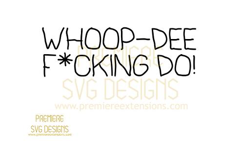 whoop dee doo SVG