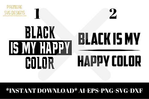 Black Is My Happy Color Bundle SVG