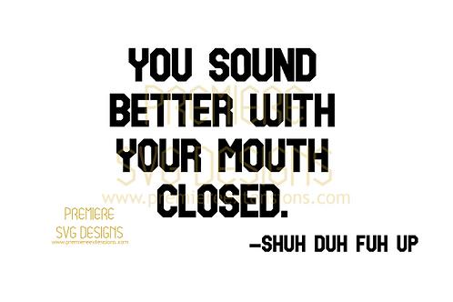 SHUH DUH FUH UP SVG
