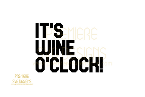 Its wine o'clock SVG