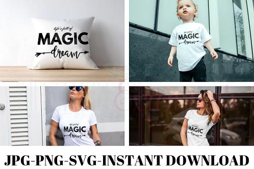 Life is full of magic dream SVG