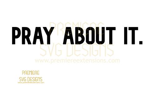Pray About It SVG