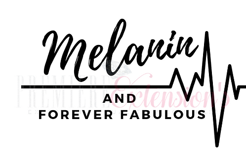Melanin and Forever Fabulous SVG